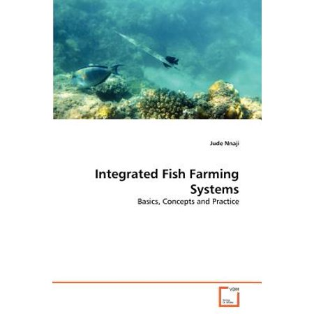 Farming Systems (Integrated Fish Farming Systems )