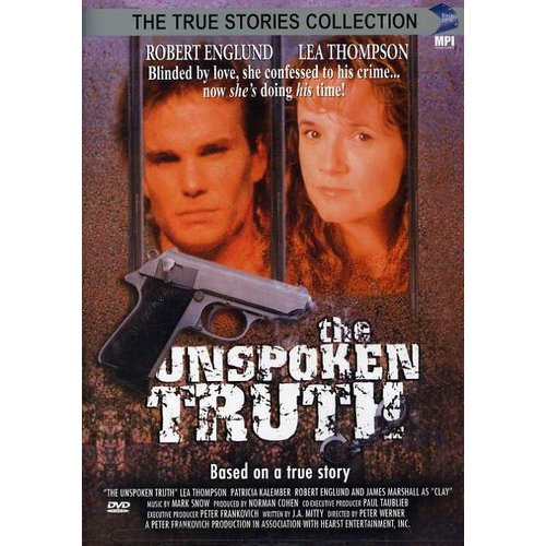 Unspoken Truth, The