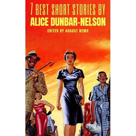 7 best short stories by Alice Dunbar-Nelson -
