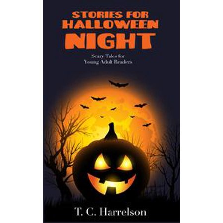Halloween Stories For Adults Online (Stories for Halloween Night -)
