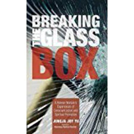 Breaking Glass - Breaking the Glass Box