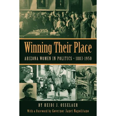 Winning Their Place : Arizona Women in Politics, 1883-1950](Halloween Stores In Arizona)