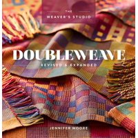 Weaver's Studio: Doubleweave Revised & Expanded (Paperback)