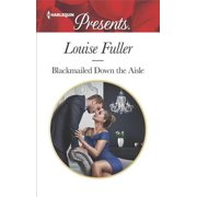 Blackmailed Down the Aisle - eBook