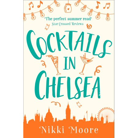 Cocktails in Chelsea (A Short Story) (Love London Series) - - Cocktail Series