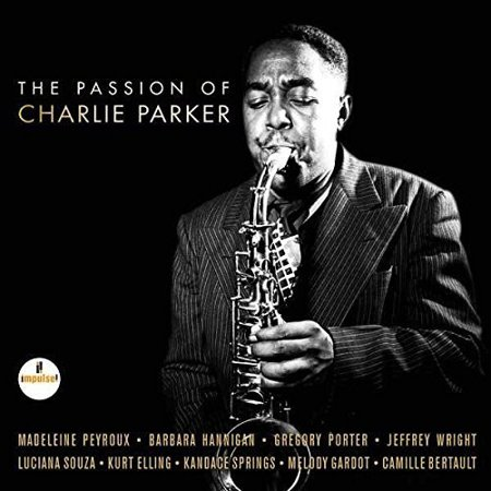 Passion Of Charlie Parker Soundtrack for $<!---->