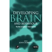 Developing Brain Behaviour: The Role of Lipids in Infant Formula (Hardcover)