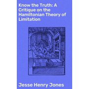 Know the Truth: A Critique on the Hamiltonian Theory of Limitation - eBook