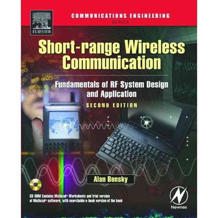 Short Range Wireless Communication  Fundamentals Of Rf System Design And Application