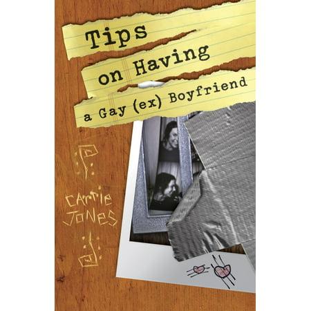 Tips on Having a Gay (Ex) Boyfriend - eBook ()
