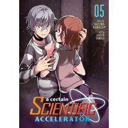 A Certain Scientific Accelerator Vol. 5