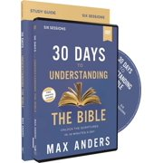 30 Days to Understanding the Bible Study Guide with DVD: Unlock the Scriptures in 15 Minutes a Day (Other)