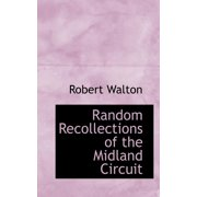 Random Recollections of the Midland Circuit