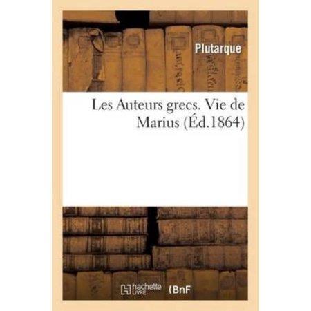 Les Auteurs Grecs Expliques Dapres Une Methode Nouvelle Par Deux Traductions Francaises  Vie De Marius