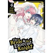 The Bride & the Exorcist Knight Vol. 4 - eBook
