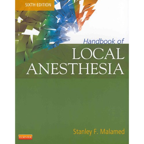 Handbook of Local Anesthesia / Malamed's Local Anesthesia Administration DVD