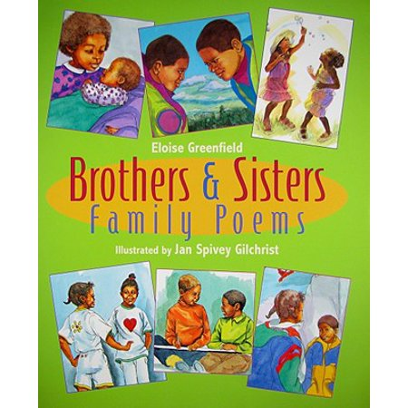 Brothers & Sisters : Family Poems (Brother And Sister Best Friend Poems)