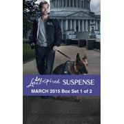 Love Inspired Suspense March 2015 - Box Set 1 of 2 - eBook