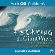 Escaping the Giant Wave - Audiobook