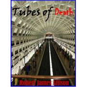 Tubes of Death - eBook