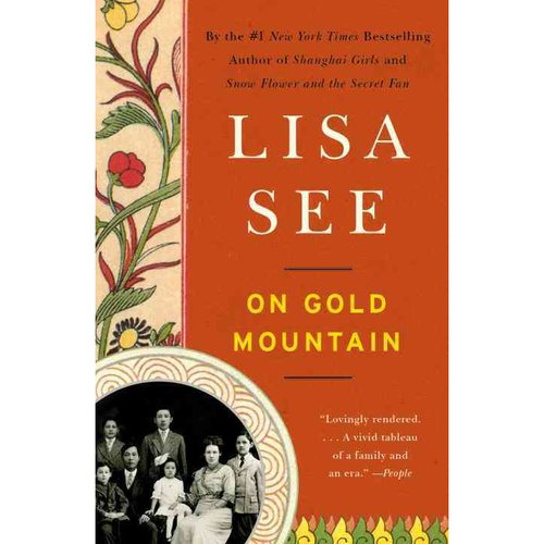 On Gold Mountain: The One-hundred Year Odyssey of My Chinese-american Family