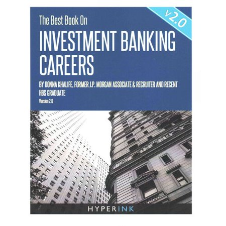 The Best Book On Investment Banking Careers  V2 0
