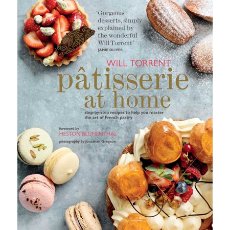 Patisserie at Home : Step-by-step recipes to help you master the art of French (Best Puff Pastry Appetizer Recipes)