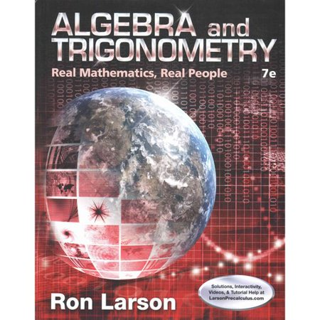Algebra and Trigonometry: Real Mathematics, Real People by
