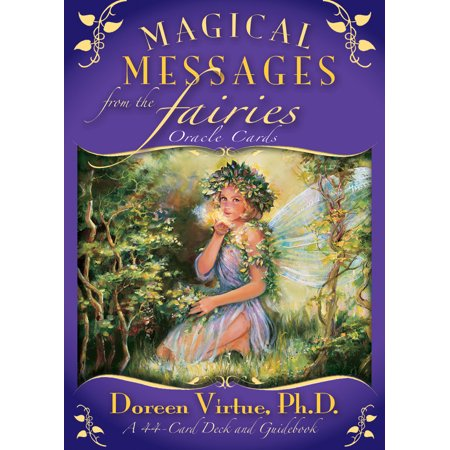 - Magical Messages from the Fairies Oracle Cards : A 44-Card Deck and Guidebook