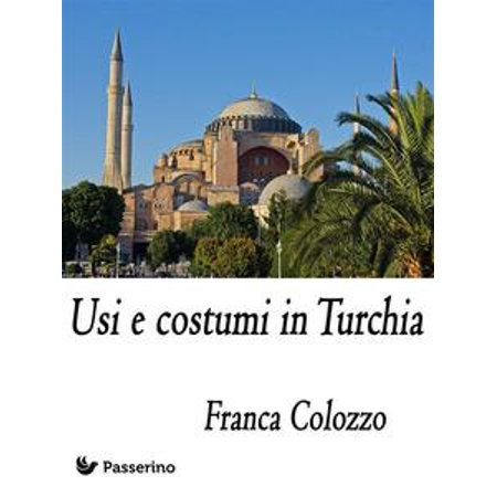 Usi e costumi in Turchia - eBook