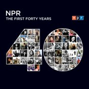 NPR: The First Forty Years - Audiobook