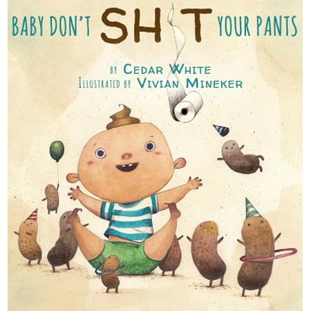 Baby Don't Sh!t Your Pants (Baby Sh)