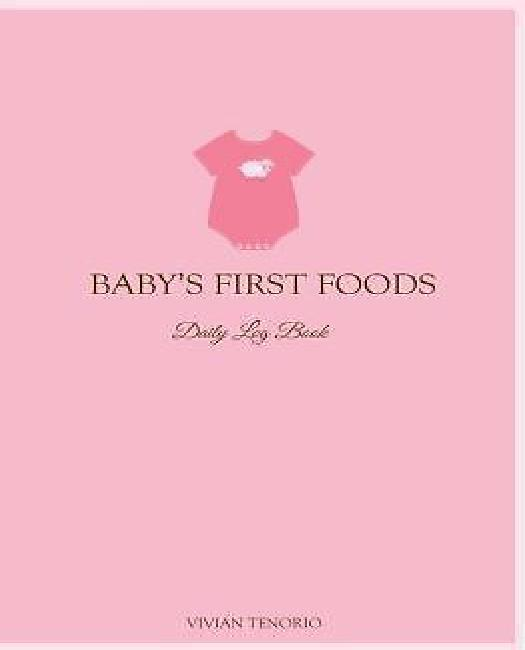 Baby's First Foods Daily Log Book by