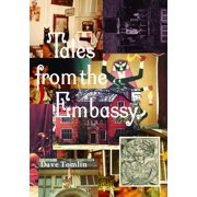 Mit Press: Tales from the Embassy: Communiqués from the Guild of Transcultural Studies, 1976-1991 (Paperback)
