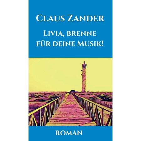 Livia, brenne für deine Musik! - eBook