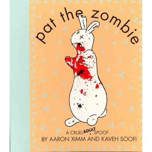 Pat the Zombie: A Cruel Adult Spoof