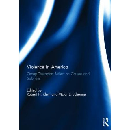 Violence In America  Group Therapists Reflect On Causes And Solutions