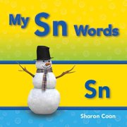 My Sn Words: More Consonants, Blends, and Diagraphs
