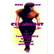 Clearmont - The Fantasy World of the Glorious Miss Irene - Book One - eBook