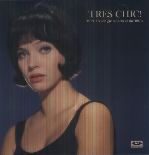 Tres Chic: More French Singers Of The 1960's / Var (Vinyl)