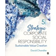 Strategic Corporate Social Responsibility: Sustainable Value Creation (Paperback)