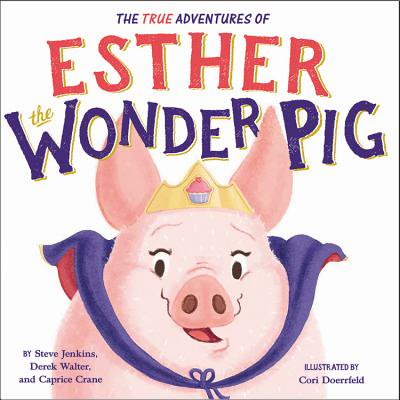 The True Adventures of Esther the Wonder