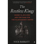 The Restless Kings : Henry II, His Sons and the Wars for the Plantagenet Crown
