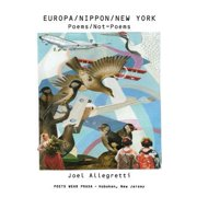 Europa/Nippon/New York : Poems/Not-Poems