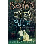 Brown Eyes Blue - eBook