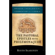 The Pastoral Epistles with Philemon & Jude (Brazos Theological Commentary on the Bible) - eBook