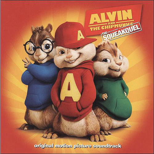Alvin And The Chipmunks: The Squeakquel Soundtrack
