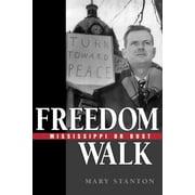 Freedom Walk: Mississippi or Bust (Paperback)