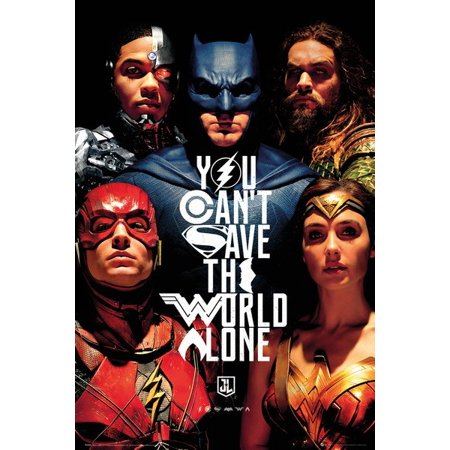 Justice League - Movie Poster / Print (You Can't Save The World Alone - Batman, The Flash, Wonder Woman...) (Size: 24