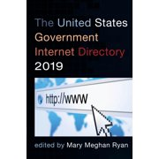 The United States Government Internet Directory 2019 - eBook